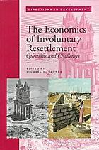 The economics of involuntary resettlement : questions and challenges
