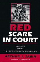Red scare in court : New York versus the International Workers Order