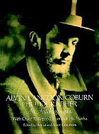 Alvin Langdon Coburn, photographer : an autobiography with over 70 reproductions of his works