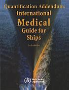 Quantification addendum : international medical guide for ships.