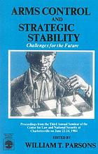 Arms control and strategic stability : challenges for the future