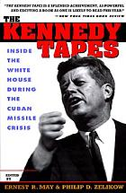 The Kennedy tapes : inside the White House during the Cuban missile crisis