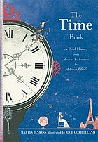 The time book : a brief history from lunar calendars to atomic clocks