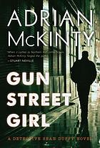 Gun street girl : a Detective Sean Duffy novel