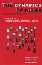 The dynamics of rules : change in written organizational codes