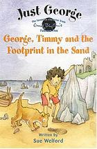 George, Timmy and the footprint in the sand