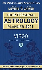 Your personal astrology planner 2011 - Virgo