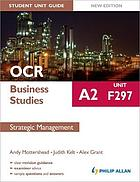 OCR A2 business studies unit F297 : strategic management