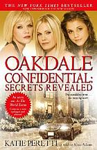 Oakdale confidential : secrets revealed