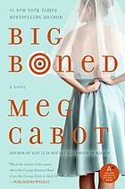Big boned : a Heather Wells mystery