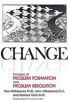 Change : principles of problem formation and problem resolution