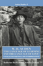 The language of learning and the language of love : uncollected writings, new interpretations
