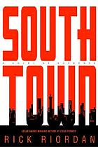 Southtown : uncorrected page proofs