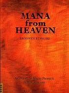 Mana from heaven : a century of Māori prophets in New Zealand