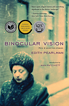 Binocular vision : new & selected stories