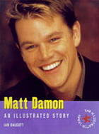 Matt Damon : an illustrated story