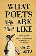 What poets are like : up and down with the writing life