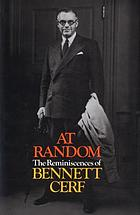 At Random : the reminiscences of Bennett Cerf.