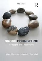 Group counseling : concepts and procedures