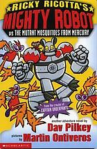 Ricky Ricotta's giant robot vs the mutant mosquitoes from Mercury