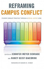 Reframing campus conflict : student conduct practice through a social justice lens