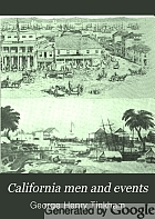 California men and events; time 1769-1890.