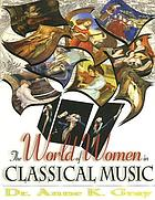 The world of women in classical music