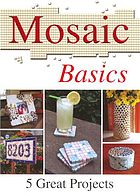 Mosaic basics : [5 great projects]