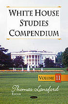 White House studies compendium. Volume 11