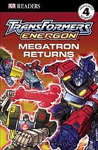 Transformers Energon : Megatron returns