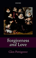 Forgiveness and love