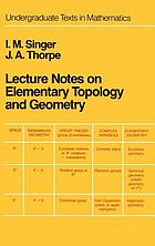 Lecture notes on elementary topology and geometry : I.M. Singer, J.A. Thorpe.