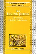 The solitary journey : Cervantes's Voyage to Parnassus