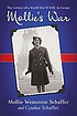 Mollie's war : the letters of a World War II WAC... by  Mollie Weinstein Schaffer