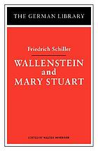 Wallenstein ; and, Mary Stuart