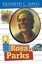 Rosa Parks : Don't know Much About.