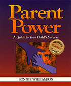 Parent power : a guide to your child's success