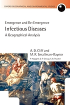 Infectious diseases : emergence and re-emergence : a geographical analysis