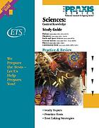 Study guide for the sciences : content knowledge tests.