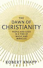 Dawn of christianity.