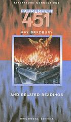 Fahrenheit 451 : and related readings