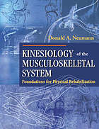 Kinesiology of the musculoskeletal system : foundations for physical rehabilitation