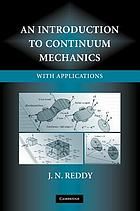 An introduction to continuum mechanics : with applications