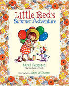 Little Red's summer adventure