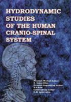 Hydrodynamic studies of the human craniospinal system