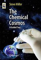The chemical cosmos : a guided tour