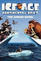Ice age, continental drift : the junior novel