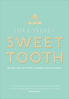 Lily Vanilli's sweet tooth : recipes and tips from a modern artisan bakery
