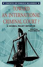 Toward an International Criminal Court? : three options presented as presidential speeches