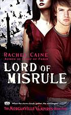 Morganville vampires #5 : Lord of misrule
